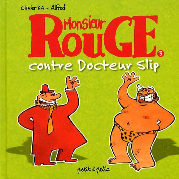 Couverture de Monsieur Rouge -3- Monsieur Rouge contre docteur Slip