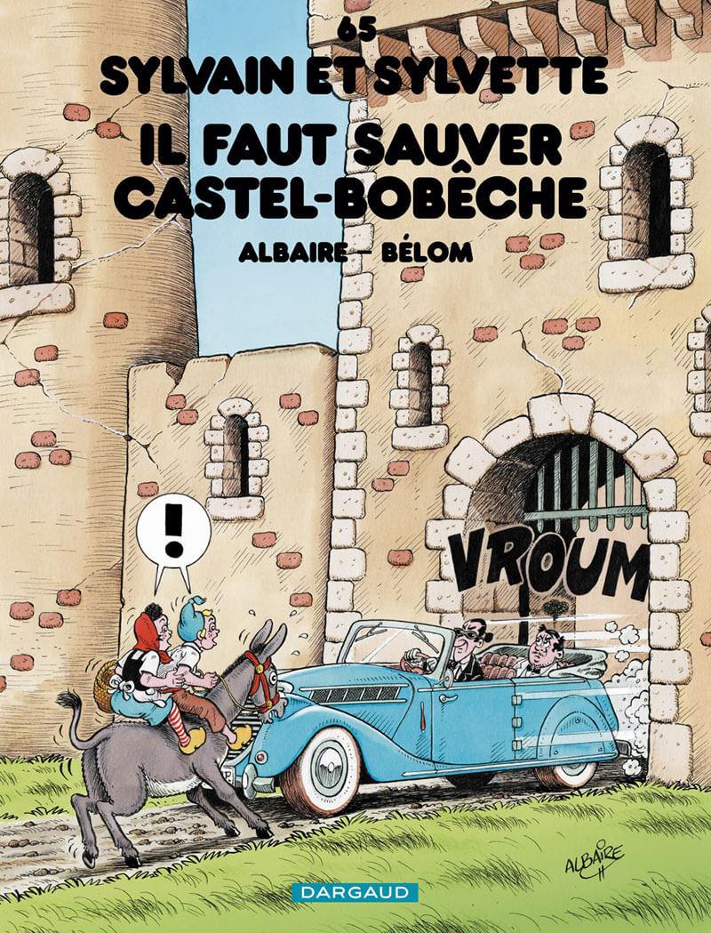 Couverture de Sylvain et Sylvette -65- Il faut sauver Castel-bobeche