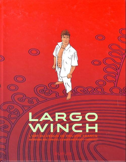 Couverture de (AUT) Francq - Largo Winch : l'art du dessin de Philippe Francq