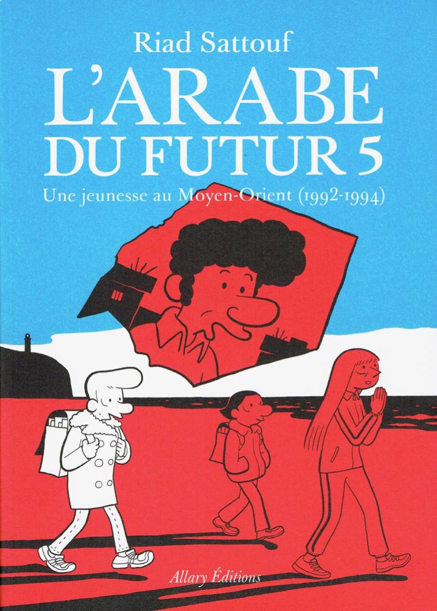 Couverture de L'arabe du futur -5- Une jeunesse au Moyen-Orient (1992-1994)