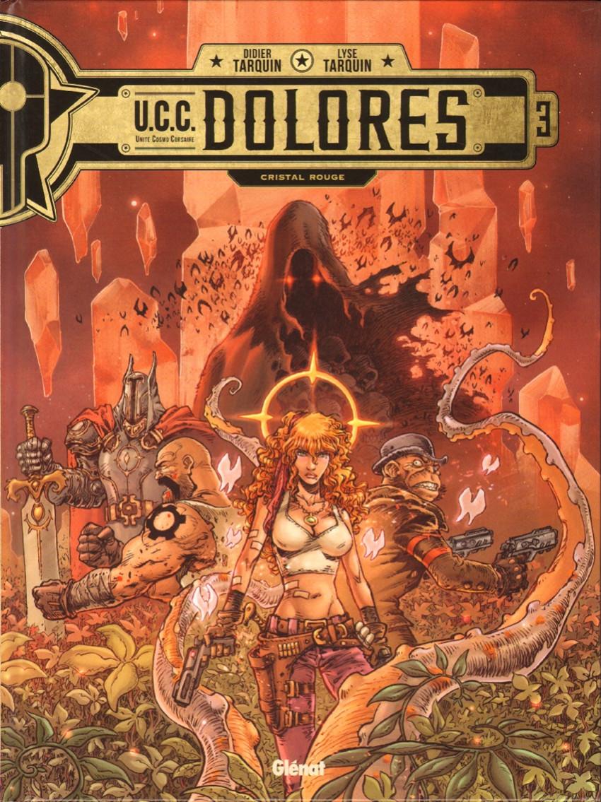 Couverture de U.C.C. Dolores -3- Cristal rouge