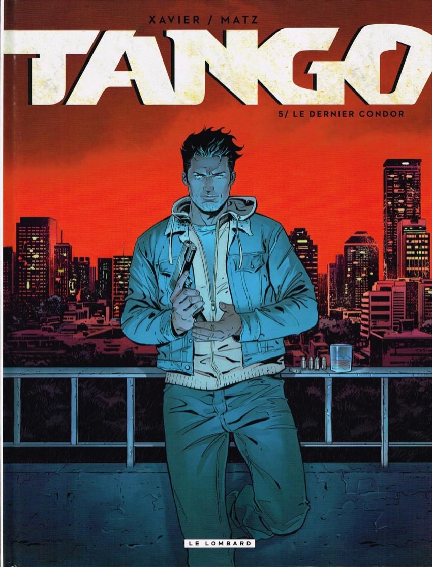 Couverture de Tango (Xavier/Matz) -5- Le dernier condor + ex-libris offert