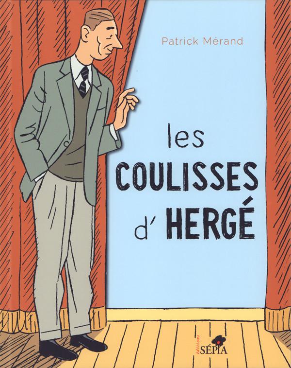 Couverture de (AUT) Hergé - Les Coulisses d'Hergé