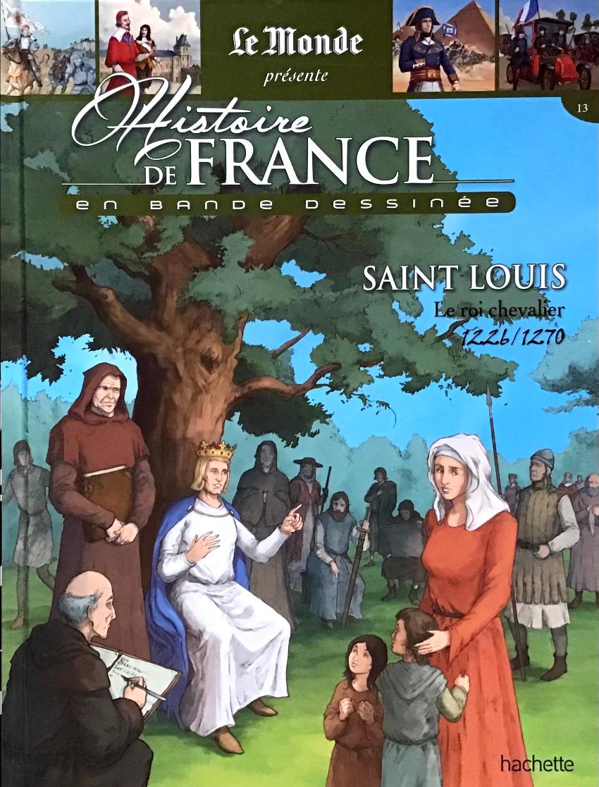 Couverture de Histoire de France en bande dessinée -15- Saint Louis le roi chevalier 1226-1270