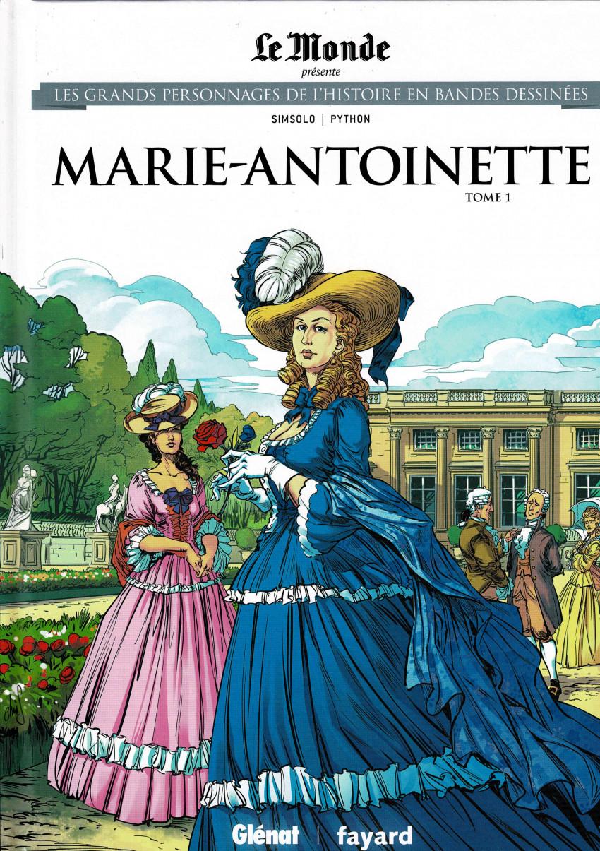 Couverture de Les grands Personnages de l'Histoire en bandes dessinées -45- Marie-Antoinette, tome 1