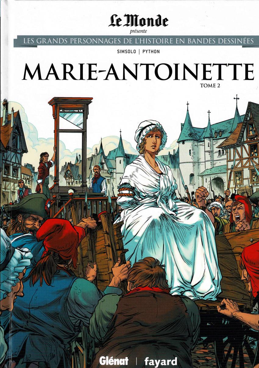 Couverture de Les grands Personnages de l'Histoire en bandes dessinées -46- Marie-Antoinette, tome 2