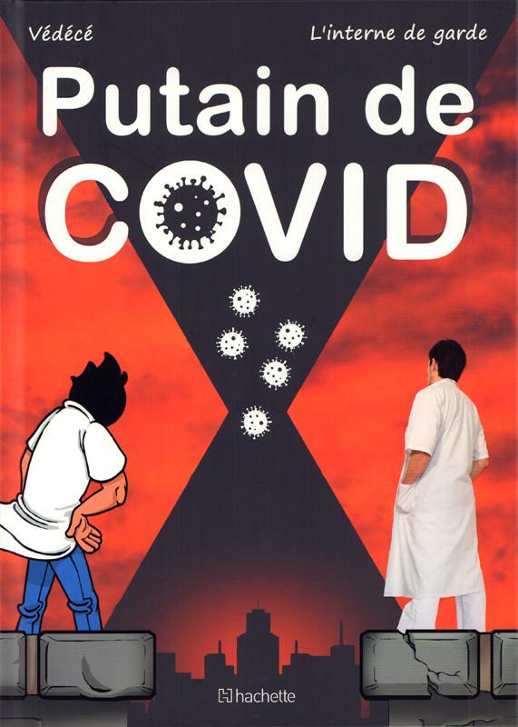 Vie de Carabin - HS : Putain de COVID