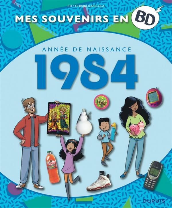Couverture de Mes souvenirs en BD -45- Année de naissance 1984