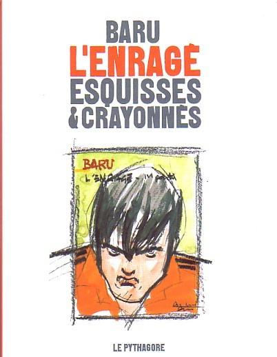 Couverture de L'enragé (Baru) -HS- Esquisses & crayonnés