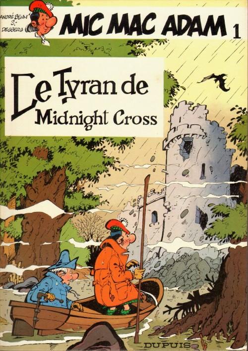 Couverture de Mic Mac Adam -1- Le tyran de Midnight Cross