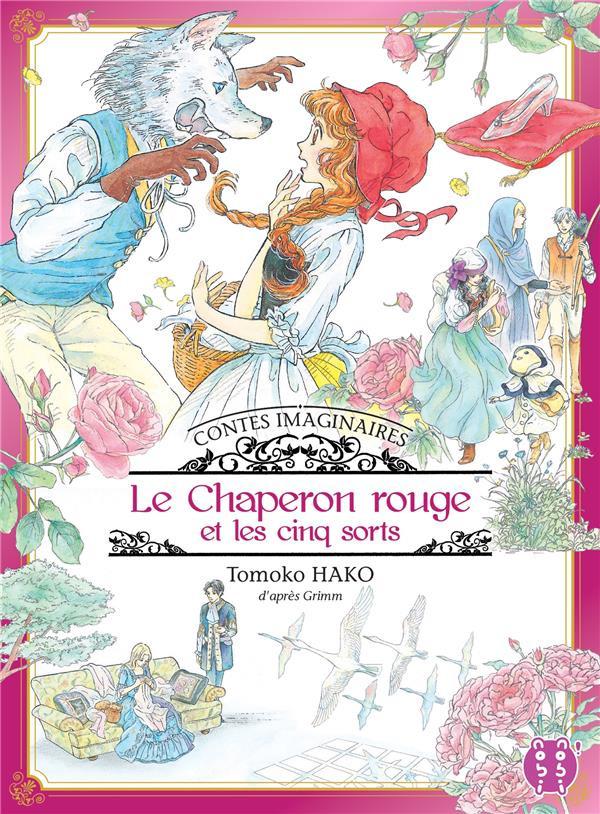 Couverture de Contes imaginaires - le chaperon rouge et les cinq sorts