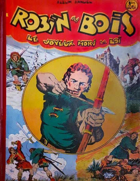 Couverture de Robin des bois (Pierre Mouchot) -Rec01- Recueil 1 (du N°1 au N°15)