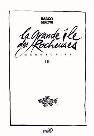 Couverture de Manuscrits -3- La grande île des Rocheuses