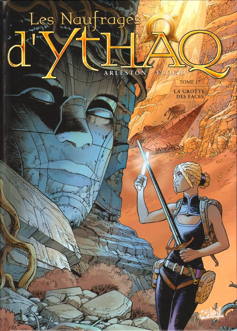 Couverture de Les naufragés d'Ythaq -17- La Grotte des faces