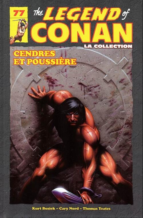 Couverture de Savage Sword of Conan (The) (puis The Legend of Conan) - La Collection (Hachette) -77- Cendres et poussière