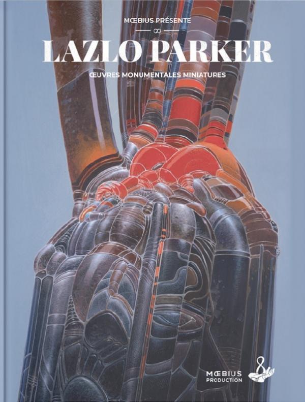 Couverture de Lazlo Parker : Œuvres Monumentales Miniatures