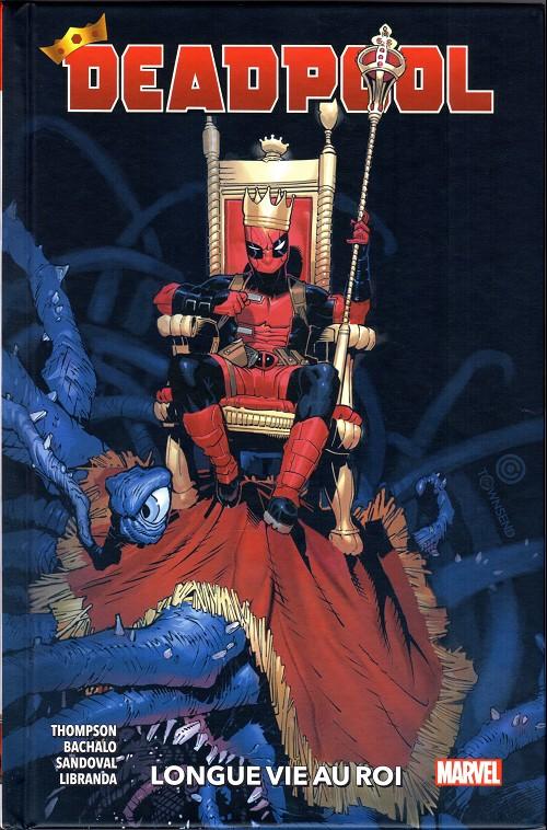 Couverture de Deadpool (100% Marvel - 2020) -1- Longue vie au roi