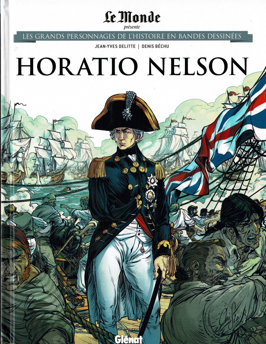 Couverture de Les grands Personnages de l'Histoire en bandes dessinées -47- Horatio Nelson