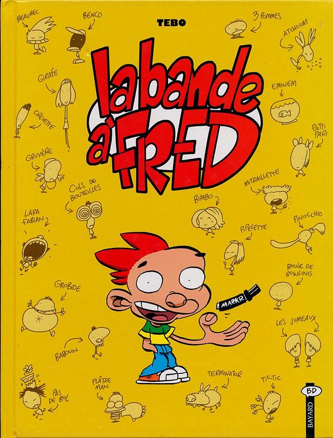 Couverture de La bande à Fred - Tome 1