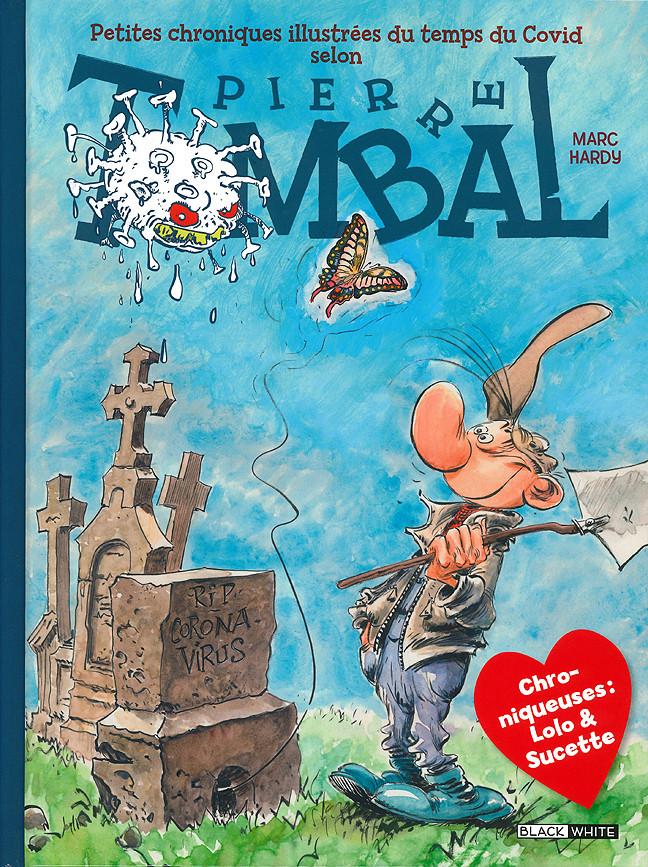 Couverture de Pierre Tombal -HS3- Petites chroniques illustrées du temps du Covid selon Pierre Tombal