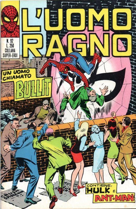 Couverture de L'uomo Ragno V1 (Editoriale Corno - 1970)  -92- Un Uomo chiamato Bullit