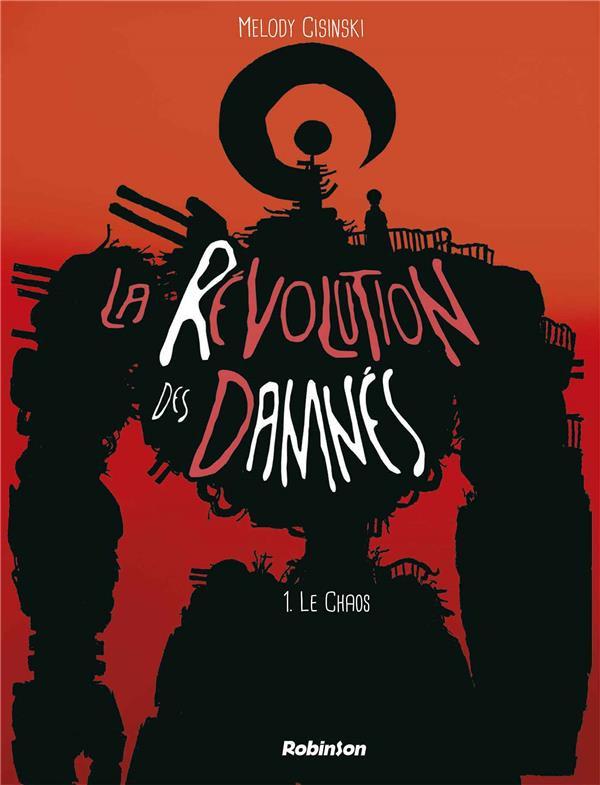 Couverture de La révolution des damnés -1- Le chaos