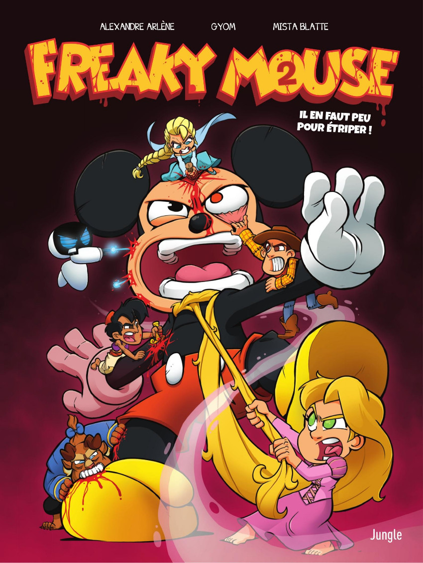 Couverture de Freaky Mouse -2- Il en faut peu pour étriper !
