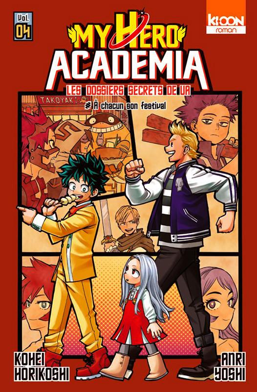 Couverture de My Hero Academia -R04- Les dossiers secrets de UA - 4 - A chacun son festival