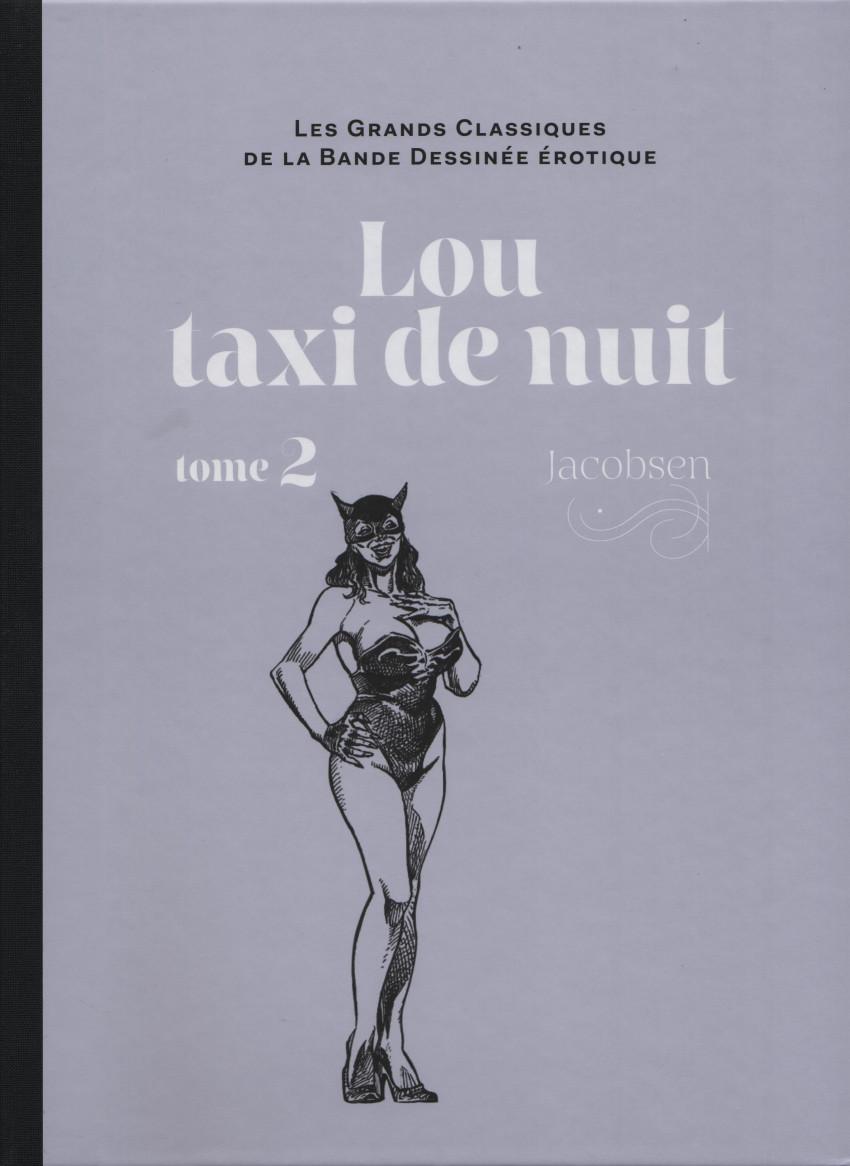 Couverture de Les grands Classiques de la Bande Dessinée érotique - La Collection -119115- Lou taxi de nuit - tome 2