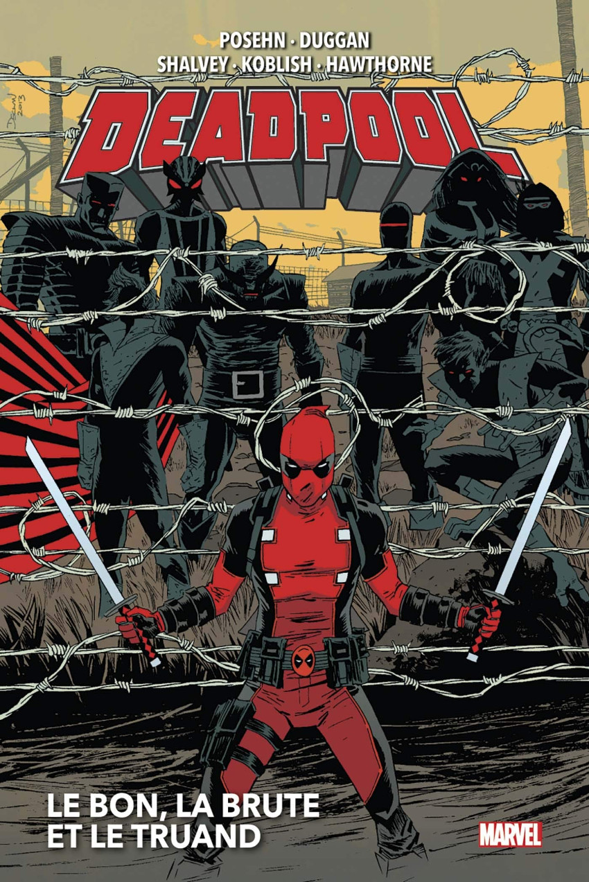 Couverture de Deadpool (Marvel Now!) -INT02- Le Bon, la Brute et le Truand