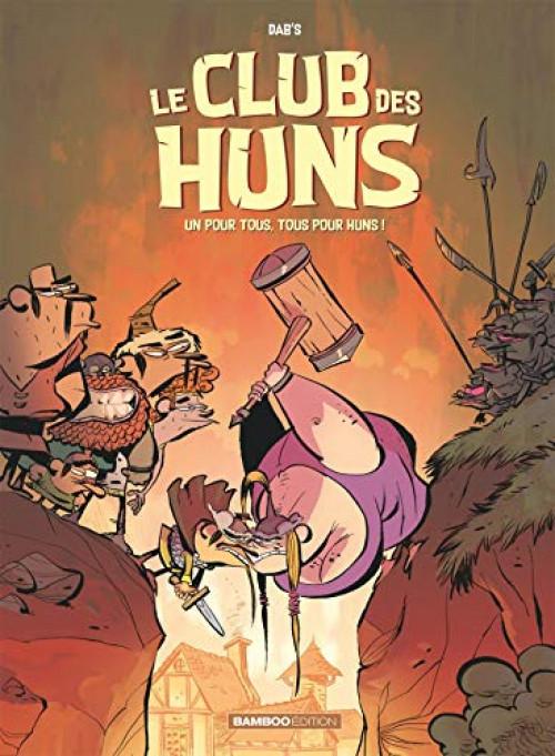 Couverture de Le club des Huns -2- Un pour tous, tous pour Huns !