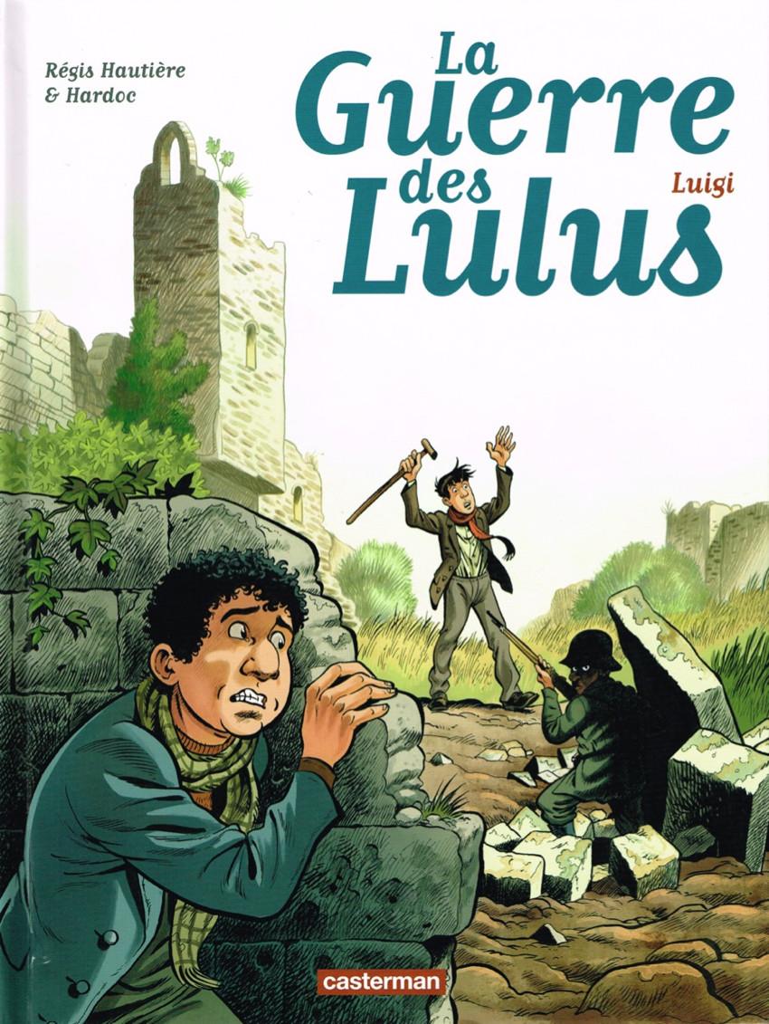 Couverture de La guerre des Lulus -7- Luigi