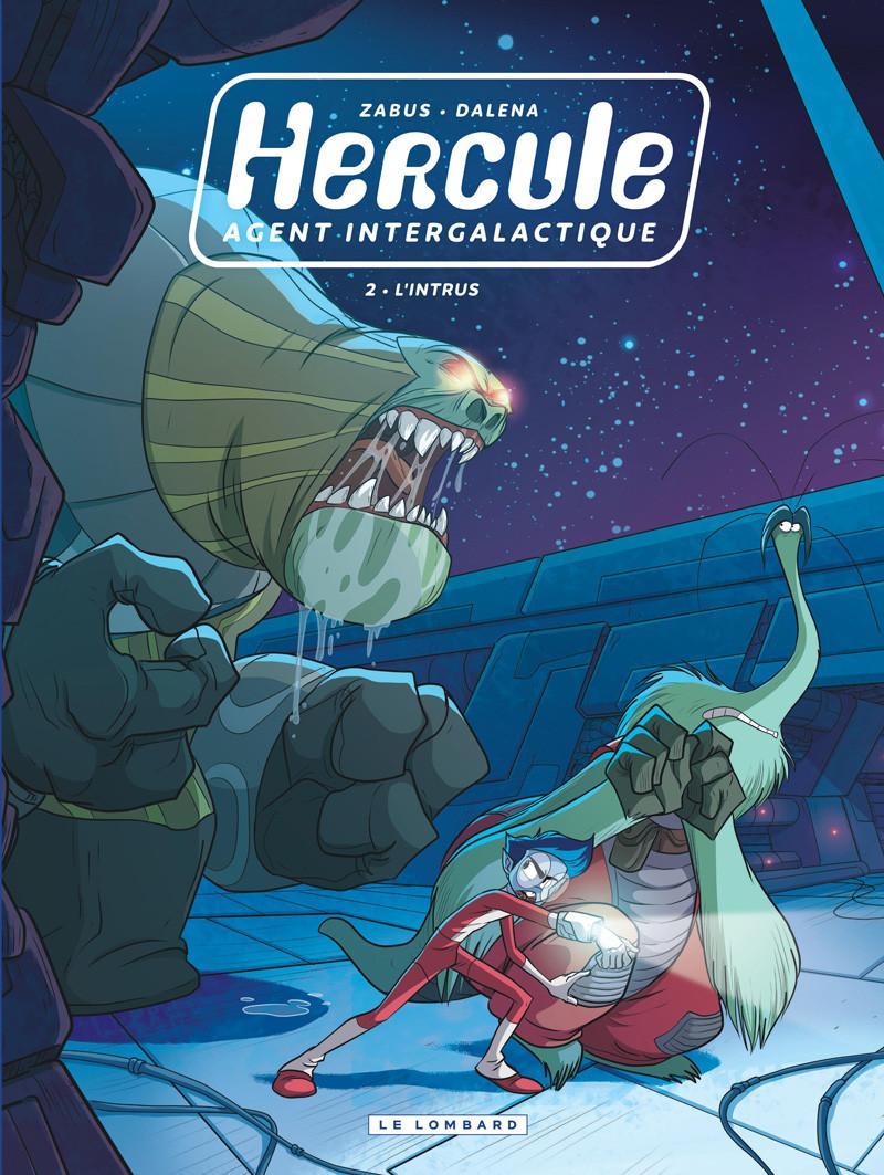 Couverture de Hercule, agent intergalactique -2- L'intrus