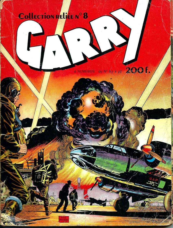 Couverture de Garry (sergent) (Imperia) (1re série grand format - 1 à 189) -Rec08- Collection reliée n°8 (du 67 à 72)