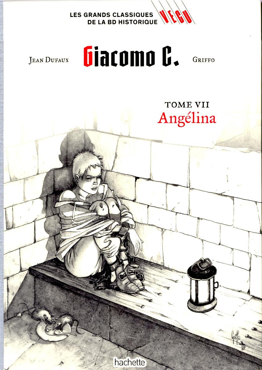 Couverture de Les grands Classiques de la BD Historique Vécu - La Collection -29- Giacomo C. - Tome VII : Angélina