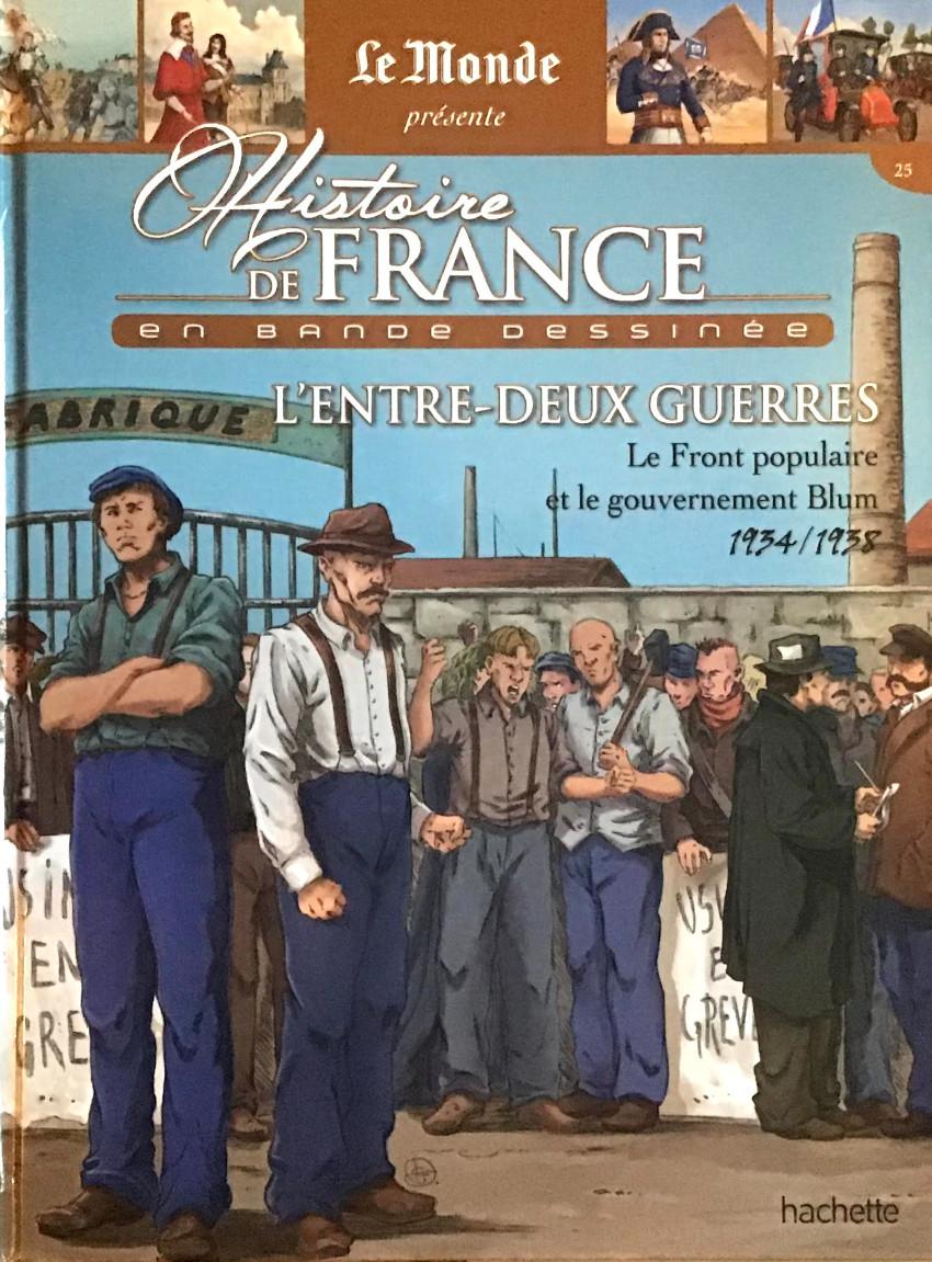 Couverture de Histoire de France en bande dessinée -51- L'entre-deux guerres le Front populaire et le gouvernement Blum 1934/1938