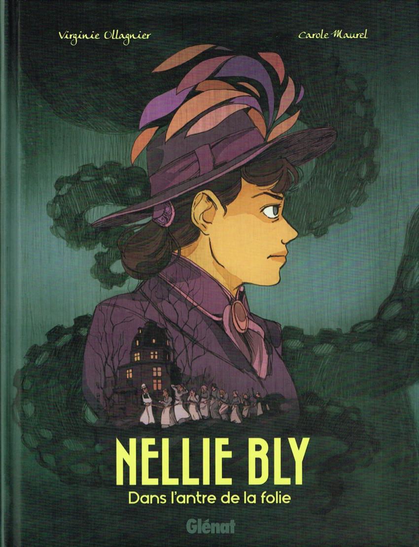 Couverture de Nellie Bly (Ollagnier/Maurel) - Nellie Bly - Dans l'antre de la folie