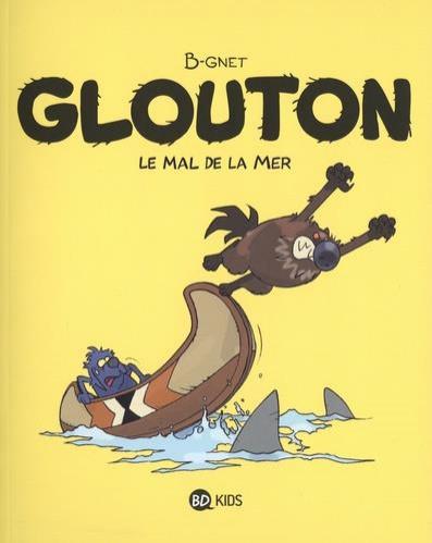 Couverture de Glouton -3- Le mal de la mer