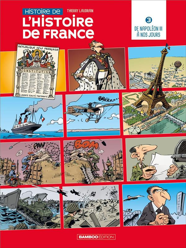 Couverture de Histoire de l'Histoire de France -3- De Napoléon III à nos jours