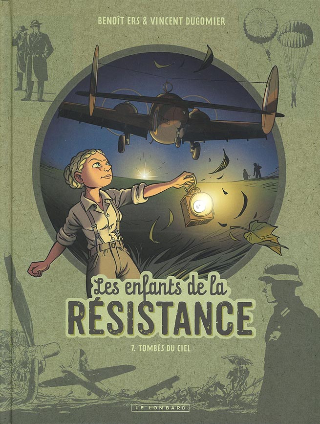 Couverture de Les enfants de la Résistance -7- Tombés du ciel
