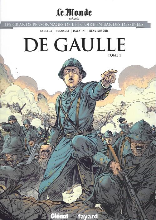 Couverture de Les grands Personnages de l'Histoire en bandes dessinées -52- De gaulle - Tome 1