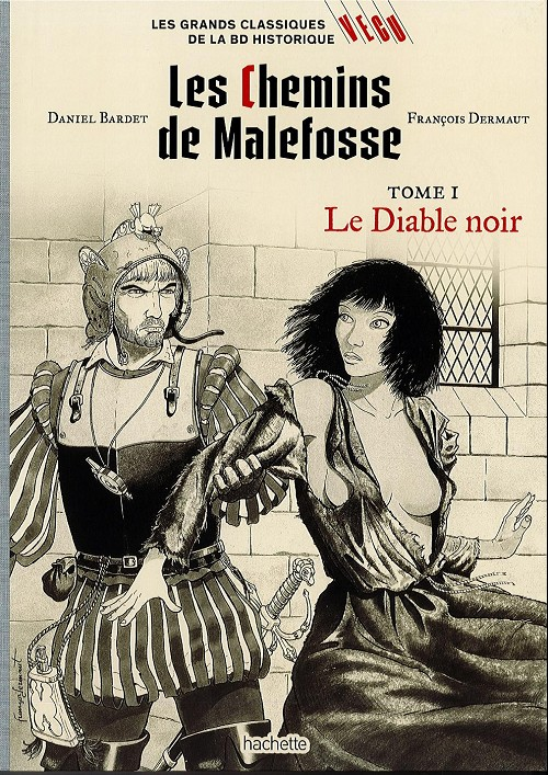Couverture de Les grands Classiques de la BD Historique Vécu - La Collection -32- Les chemins de malefosse - tome I : le diable noir