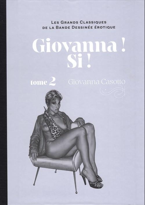 Couverture de Les grands Classiques de la Bande Dessinée érotique - La Collection -122120- Giovanna ! si ! - tome 2