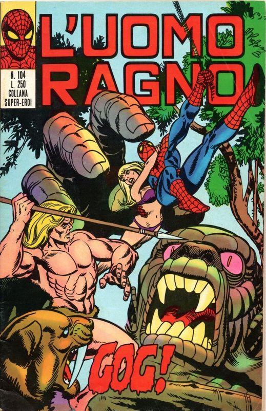 Couverture de L'uomo Ragno V1 (Editoriale Corno - 1970)  -104- Gog !