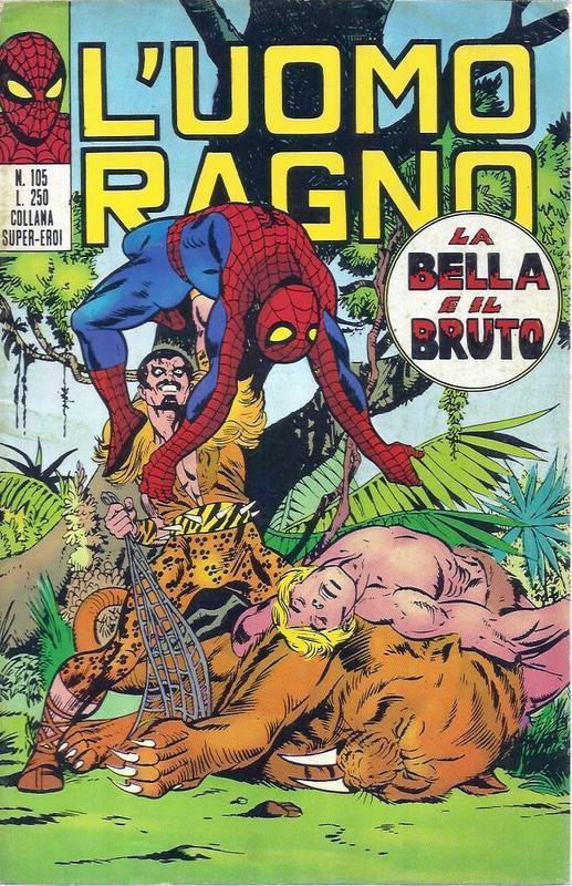 Couverture de L'uomo Ragno V1 (Editoriale Corno - 1970)  -105- La Bella e il Bruto