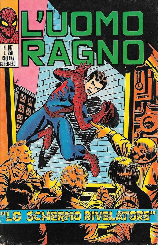 Couverture de L'uomo Ragno V1 (Editoriale Corno - 1970)  -107- Lo Schermo Rivelatore