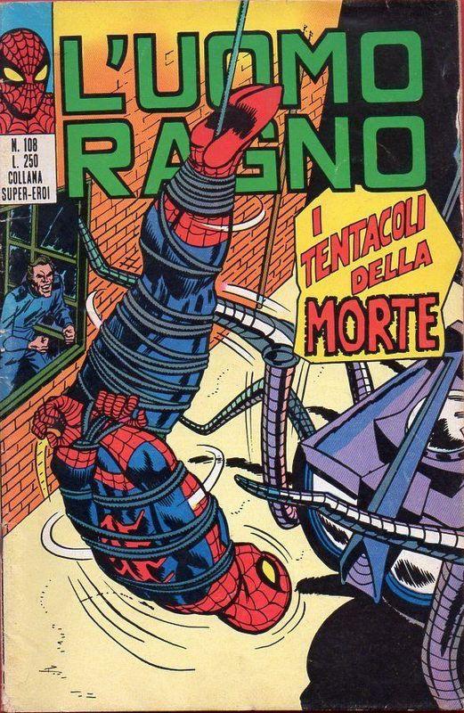 Couverture de L'uomo Ragno V1 (Editoriale Corno - 1970)  -108- I Tentacoli della Morte