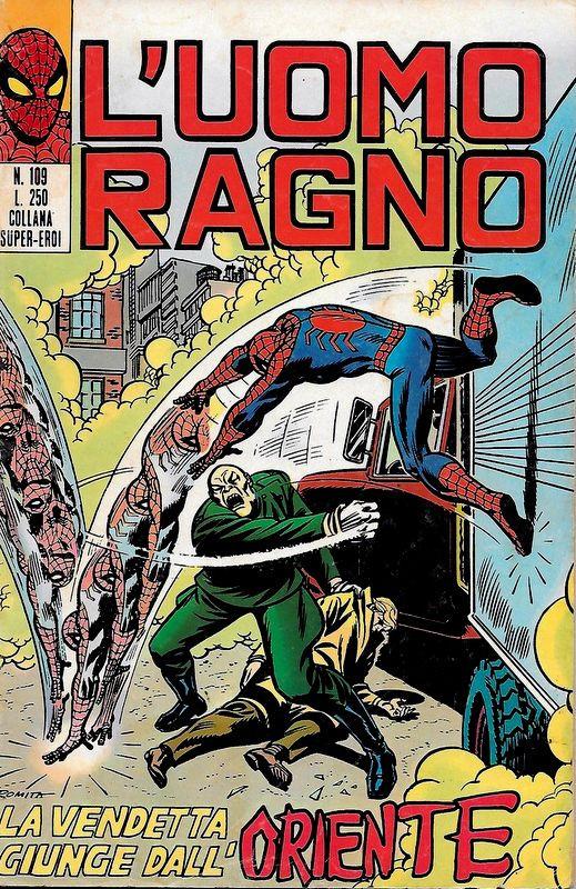Couverture de L'uomo Ragno V1 (Editoriale Corno - 1970)  -109- La Vendetta giunge dall'Oriente