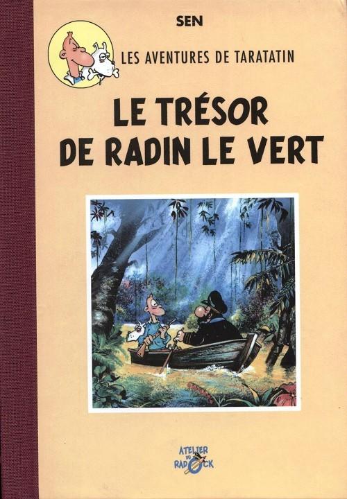 Couverture de Radock I - Les aventures de Taratatin - Le trésor de Radin le vert