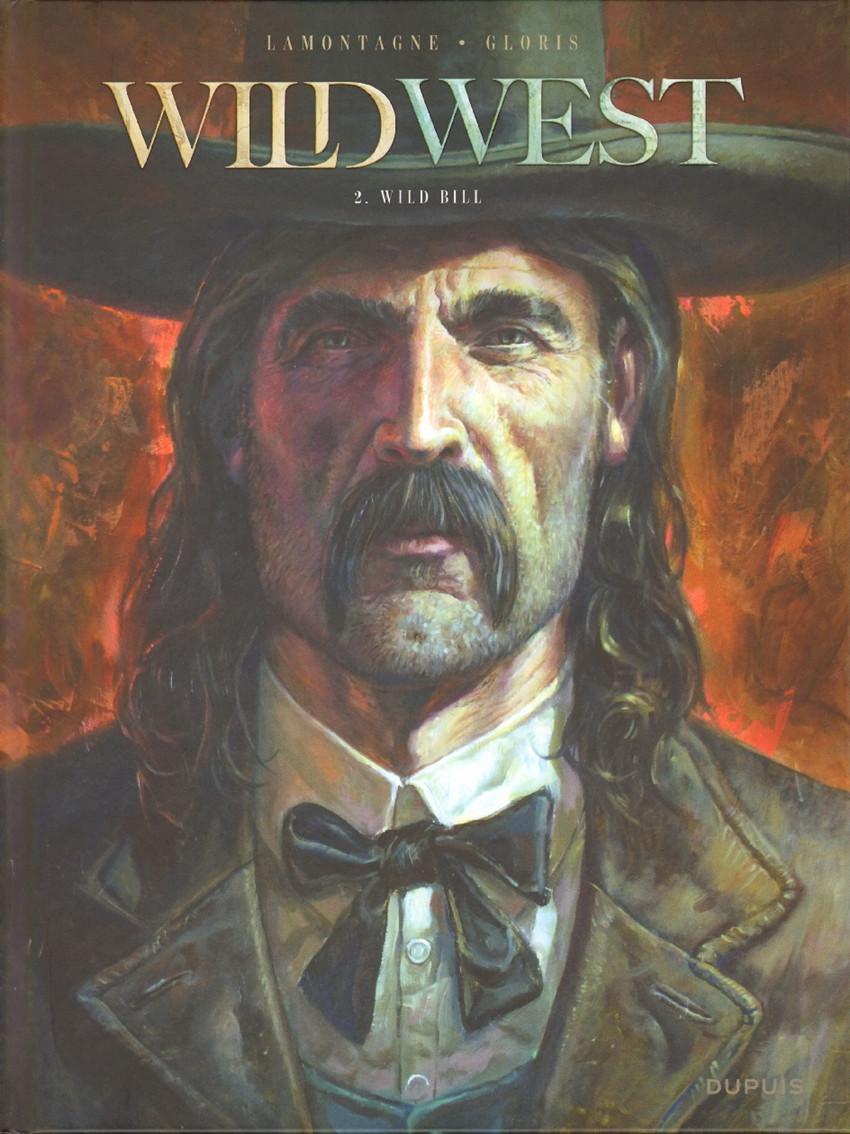 Couverture de Wild West (Gloris/Lamontagne) -2- Wild bill
